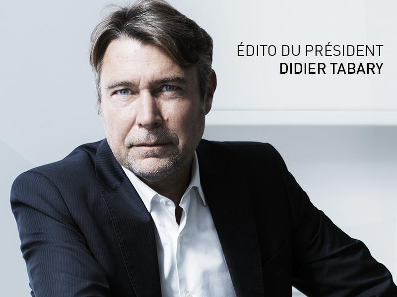 ÉDITO DE DIDIER TABARY